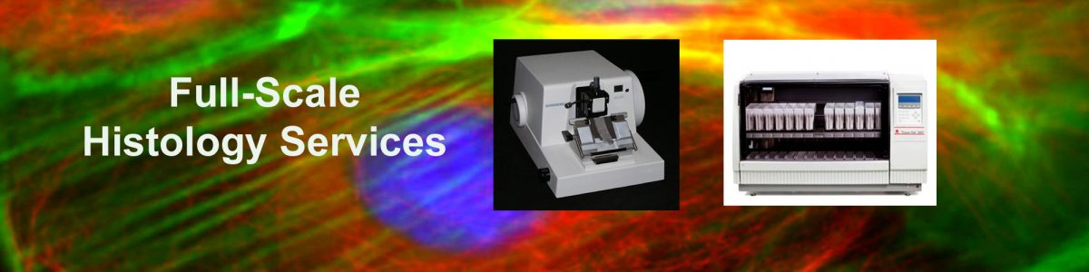 Full-Scale Histology Services